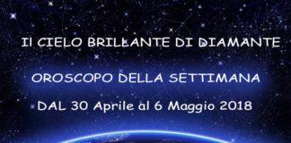 Oroscopo-della-settimana-dal-30-Aprile-al-6-Maggio-2018