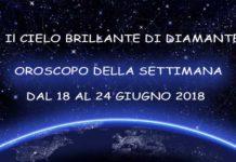 Oroscopo della Settimana dal 18 al 24 Giugno 2018