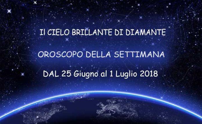 Oroscopo della Settimana dal 25 Giugno al 1 Luglio 2018