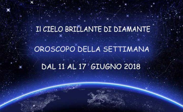 Oroscopo della settimana dal 11 al 17 Giugno 2018