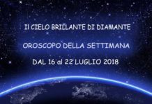 Oroscopo della Settimana dal 23 al 29 Luglio 2018 -