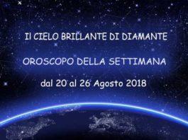 Oroscopo della Settimana dal 20 al 26 Agosto 2018 -