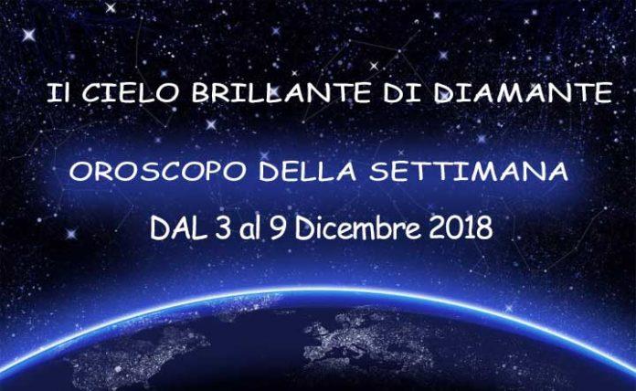 Oroscopo della Settimana dal 3 al 9 Dicembre 2018: