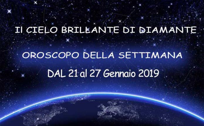 Oroscopo della Settimana dal 21 al 27 Gennaio 2019