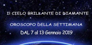 Oroscopo della Settimana dal 7 al 13 Gennaio 2019
