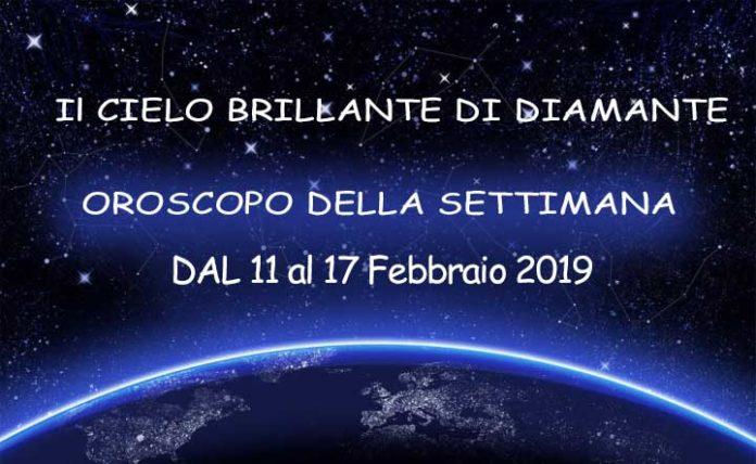 Oroscopo della Settimana dal 11 al 17 Febbraio 2019