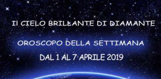 Oroscopo della Settimana dal 1 al 7 Aprile 2019