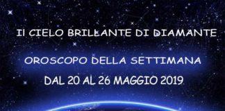 Oroscopo della settimana dal 20 al 26 maggio 2019