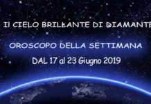 Oroscopo della Settimana dal 17 al 23 Giugno 2019