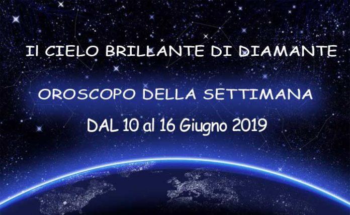 Oroscopo della settimana dal 10 al 16 giugno 2019