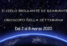 oroscopo della settimana dal 2 al 8 marzo 2020