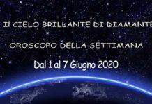 Oroscopo della settimana dal 1 al 7 giugno 2020
