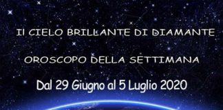 Oroscopo della Settimana dal 29 al 5 Luglio 2020