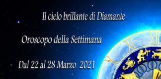Oroscopo della prossima settimana dal 22 al 28 marzo 2021