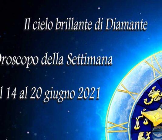 oroscopo della prossima settimana dal 14 al 20 giugno